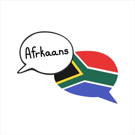 The Afrikaans language. Vector illustration of two doodle speech bubbles with a national flag of South Africa and hand writing. Foreign language course, school or travel agency design.