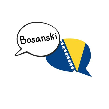 Translation: the Bosnian language. Vector illustration of two doodle speech bubbles with a national flag of Bosnia and Herzegovina. Foreign language course, school or travel agency design.
