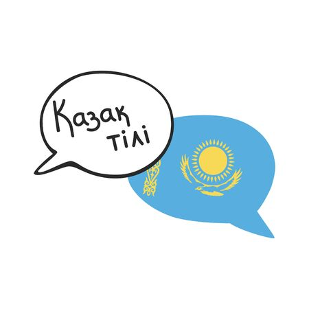 Translation: the Kazakh language. Vector illustration of two doodle speech bubbles with a national flag of Kazakhstan and hand writing. Foreign language course, school or travel agency design.