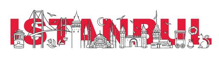 Vector illustration Symbols of Istanbul, Turkey. Galata and Maiden tower, Blue Mosque, bridge and other Turkish landmarks with the city name behind. Travel design for souvenir print and tour promotion Illustration