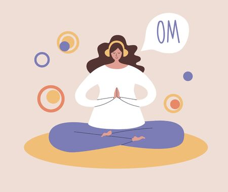 Woman meditating in the Lotus position and saying Om. Young woman with the headphones listening to the guided meditation. Modern flat illustration on yoga and meditation topic.