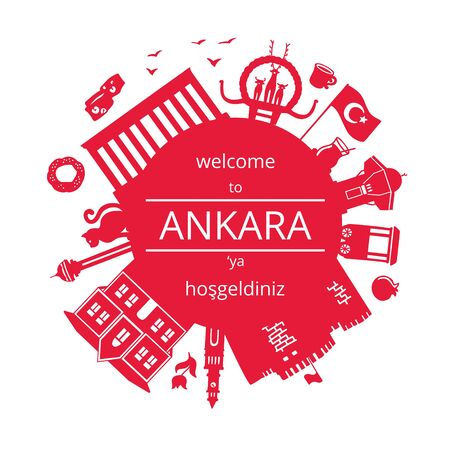 Welcome to Ankara, Turkey. Vector illustration of Turkish attractions. Famous symbols of Turkey. Red silhouette in the circle composition. Round frame for greeting text or message.