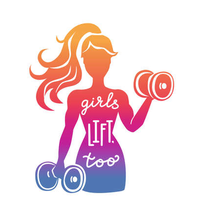 Girls lift, too. Woman lifting weights. Fitness illustration with a motivational phrase. Female silhouette with dumbbells. Vector illustration with hand lettering and bright gradient colors. Illustration