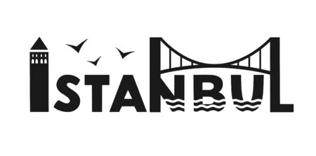 Istanbul Vector illustration Istanbul, Turkey. City name with the Turkish landmarks and symbols. Silhouette of the Galata Tower and the bridge. Logo design for souvenir print and travel promotion. Illustration