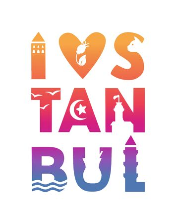 Istanbul Lettering illustration Istanbul city, Turkey. Famous Turkish landmarks and symbols in the word silhouette. Typography design for souvenir print and city promotion.