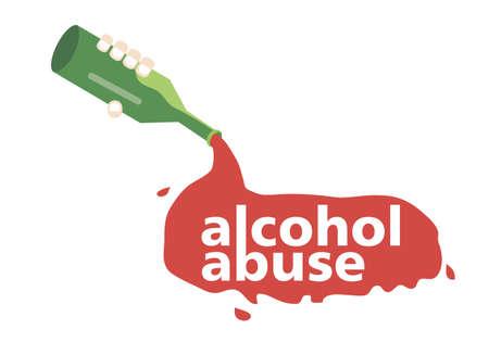maltrato: de la botella se vierte el alcohol con el abuso de alcohol palabras - Vector de diseño plano Vectores