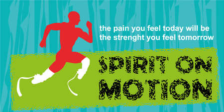 amputation: Motivation concept. Sport motivation. Motivational poster. Inspiration image. Running disabled athlete. Motivational quote on blue grunge background. Spirit on motion Illustration
