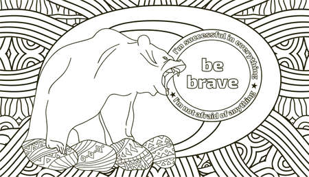 shilouette: Coloring pages for adults with the lettering, be strong, you can also write your own quotes, motivational coloring book for relaxation. The fearsome grizzly bear in the background of the taiga and the sun with the words to motivate Illustration