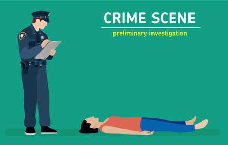organized crime: Murder investigation. Police officer inspects the crime scene. Flat illustration Illustration