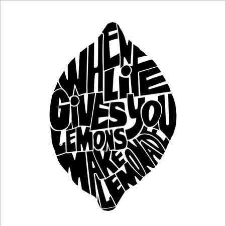 Handdrawin lettering When life gives you lemons make a lemonade. Vintage illustration. T-shirt, bag design, poster, greeting card illustration. Vector typography.