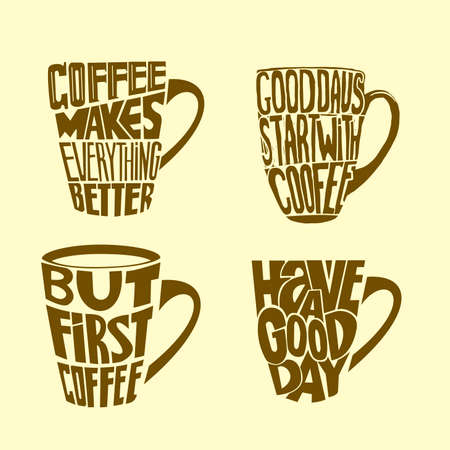 encouraging: Hand drawn coffee set inspirational and encouraging quote. Vector isolated typography design.