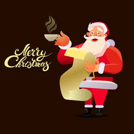sipping: Smiling Santa Claus holding a Cup of coffee holding a letter. Christmas Typographic Background. Merry Christmas. Santa. Christmas card background of the poster. Vector illustration.