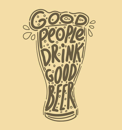 Beer related typography quote. Hand lettered calligraphic design. Design element for beer pub. Vector vintage illustration. Standard-Bild - 118097423
