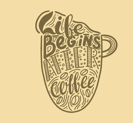 Coffee quotes . Decorative letter. Hand drawn lettering. Quote. Vector hand-painted illustration. Decorative inscription. Morning coffee. Coffee break. Vintage illustration Banco de Imagens - 126388938