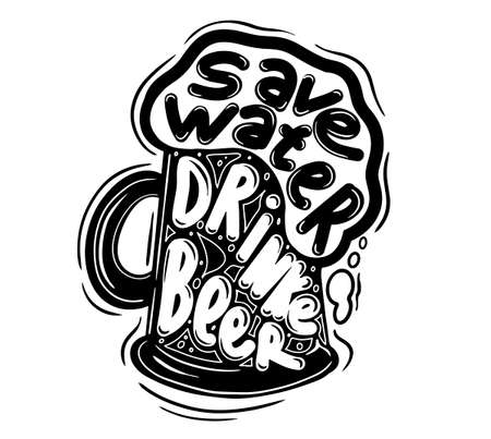 Save water drink beer hand lettering, vintage calligraphy, brush handwriting on white background with mug draft etching sketch. Vector drink illustration. Иллюстрация