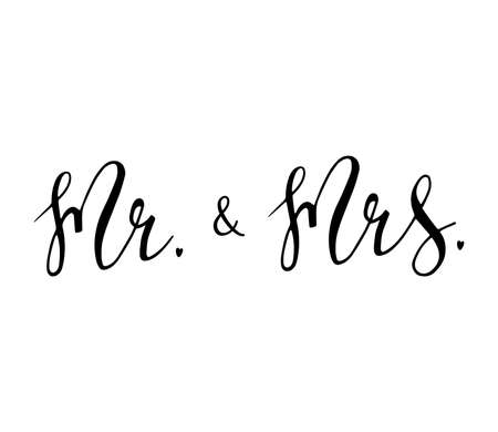 Mr & Mrs wedding sign. Hand drawn lettering vector illustration. Ilustração