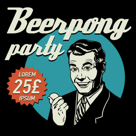 Beer pong party vector poster. Happy retro guy holding a tennis ball.