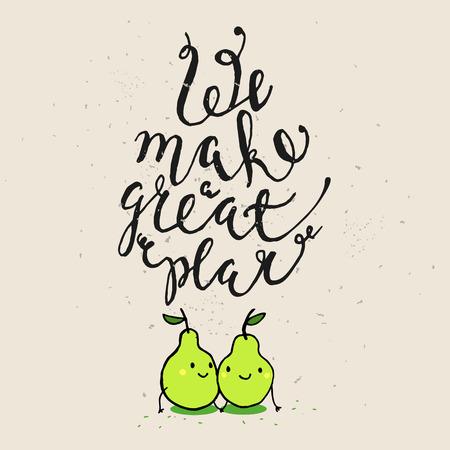 pera: Frases divertidas sobre el amor. Dibujado a mano la tarjeta del día de San Valentín con pera divertida y nota escrita mano. Hacemos una gran pera