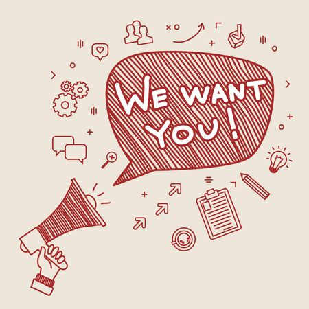 Concept of  recruitment. We want you. Hand holding megaphone. Hand drawn vector illustration. Иллюстрация