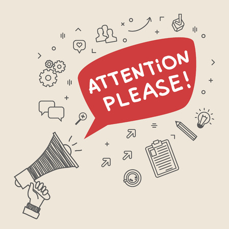 Concept of attention. Hand Holding Megaphone with phrase Attention please. Hand drawn illustration.