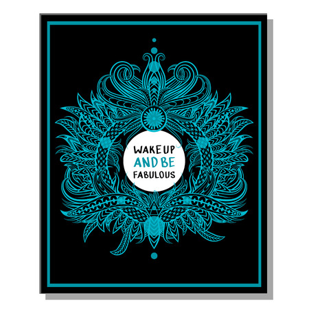 Inspirational quotes, vector illustration. Wake up and be fabulous. Inspirational quote on black background.