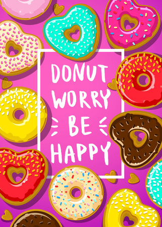 do cooking: Donuts with Donut worry be happy note. Flat design, vector illustration Illustration