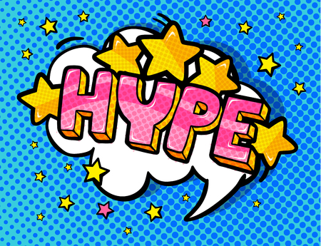 Hype in speech bubble illustration.