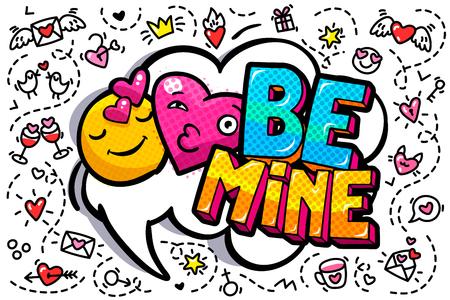 Be mine word bubble illustration.