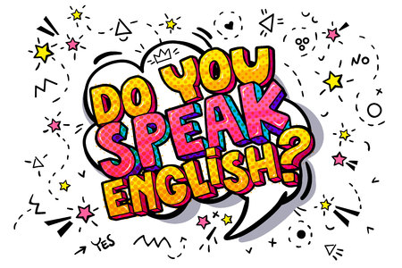 """Do you speak English?"" in a chat or message cloud. Concept of studying English. Vector illustration."