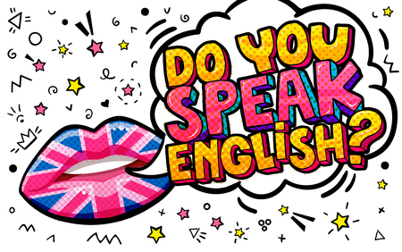 Do you speak English word bubble with British flag make up lips. Message yes in pop art comic style.