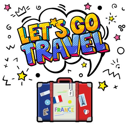 Concept of travel or studying French. Let is go travel message in pop art style in speech bubble above suitcase with French symbols.