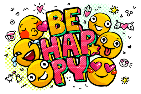 Be Happy word bubble vector illustration with emoticons