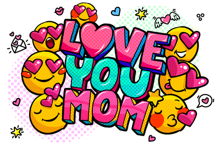 Love you Mom in pop art style for Happy Mother s Day celebration.