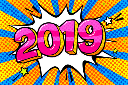 New Year greating card. Pink numbers 2019 in word bubble. Message in pop art comic style.