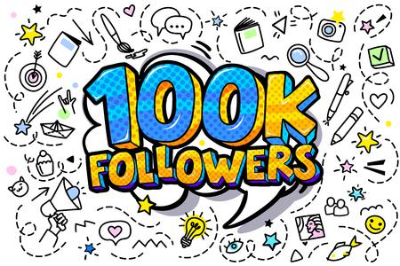 100000 followers illustration in pop art style. Vector illustration