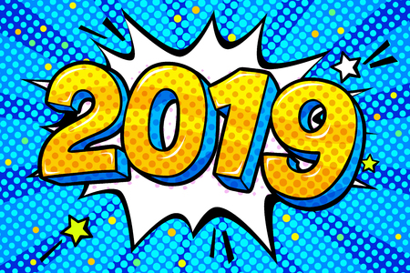 New Year greating card. Yellow numbers 2019 in word bubble. Message in pop art comic style on blue background. Фото со стока - 126260261