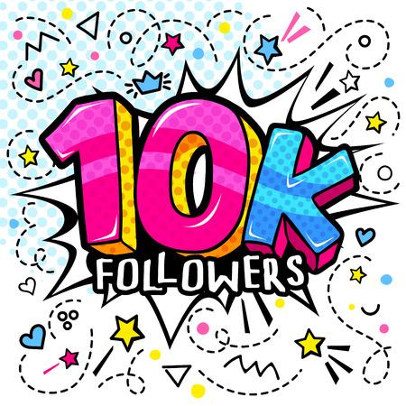 10000 followers illustration in pop art style. 10 K. Vector illustration Illusztráció