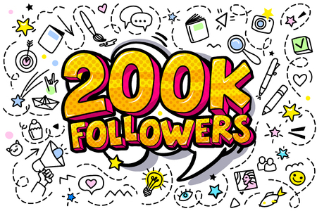 200000 followers illustration in pop art style. Vector illustration