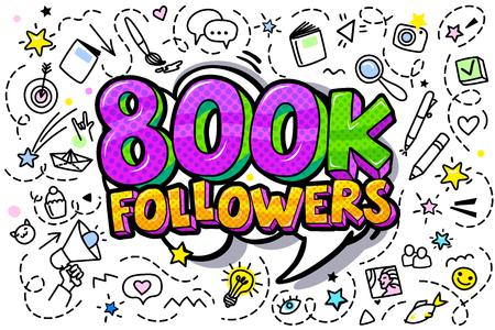 800000 followers illustration in pop art style. Vector illustration Иллюстрация