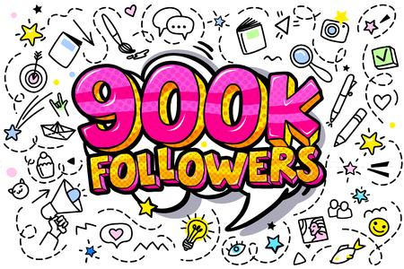 900000 followers illustration in pop art style. Vector illustration
