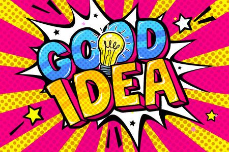 Concept of Idea. Message Good Idea and Light bulb in pop art style. Vector illustration. Иллюстрация