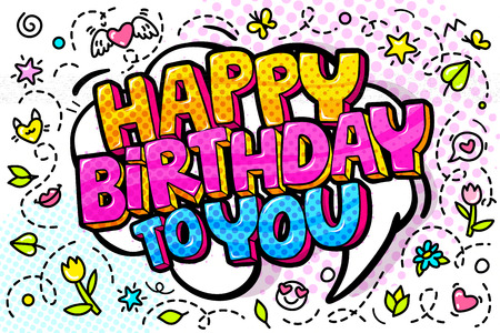 Happy Birthday word bubble. Message in pop art comic style Stock Vector - 120411172