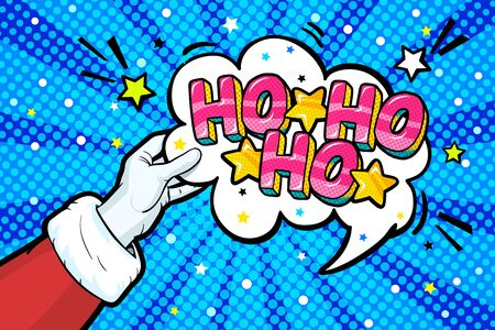 Santa Claus like in pop art style. Sign like in red mitten. Ho Ho Ho message in bubble on white background. Ilustrace