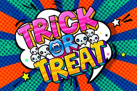 Halloween illustration. Trick or Treat message in pop art style