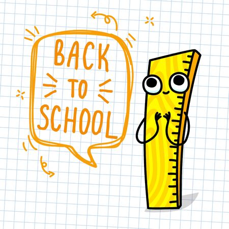 Concept of education. School background with cartoon happy ruler on white notepaper and lettering Back to School. Vector illustration Vektorové ilustrace