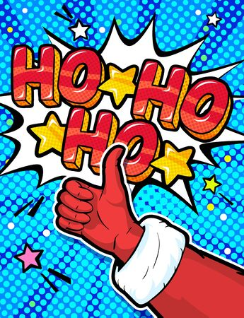 Santa Claus hand in red suit and mitten showing thumb up in pop art style. Sign like and Ho Ho Ho message on white background Illusztráció