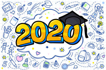 Concept of a graduating class of 2020. Numbers with graduation cap in pop art style with hand drawn elements. Vector illustration.
