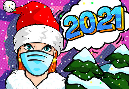 Girl in the mask and red hat of Santa Claus with 2021 message in pop art comics style.