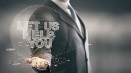 Let Us Help You Businessman Holding in Hand New technologies
