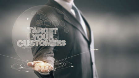 el mundo en tus manos: Target Your Customers Businessman Holding in Hand New technologies